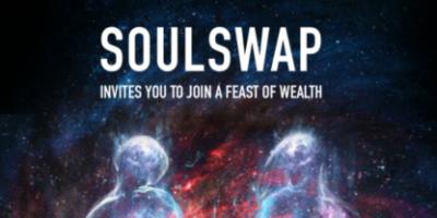 SoulSwap:无需认证 每天空投送币 4月28号上线赠送矿机